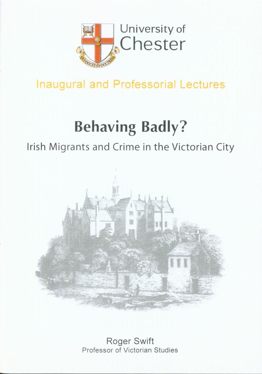 Behaving Badly? Irish Migrants and Crime in the Victorian City