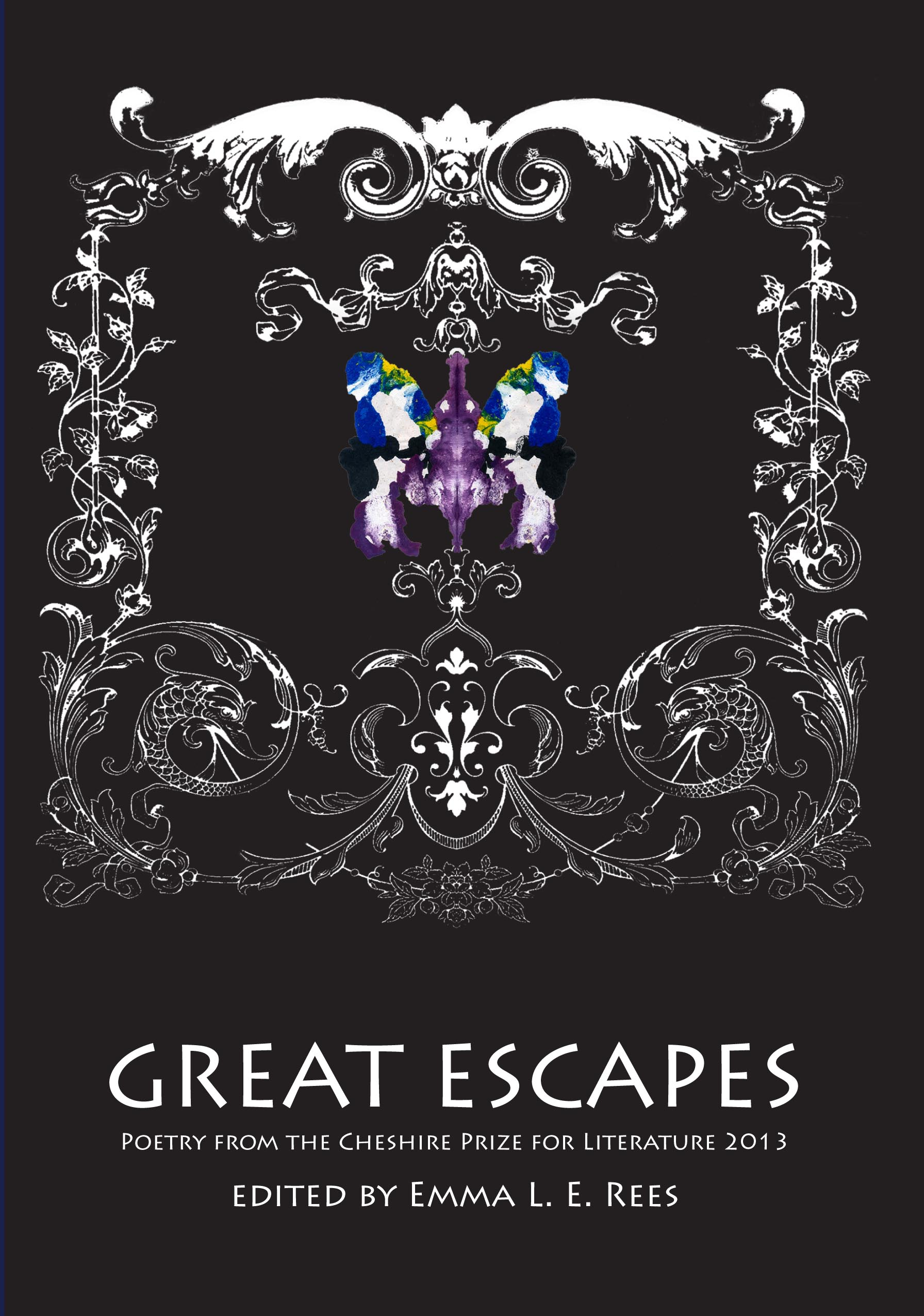 Great Escapes: Poems From the Cheshire Prize for Literature 2013