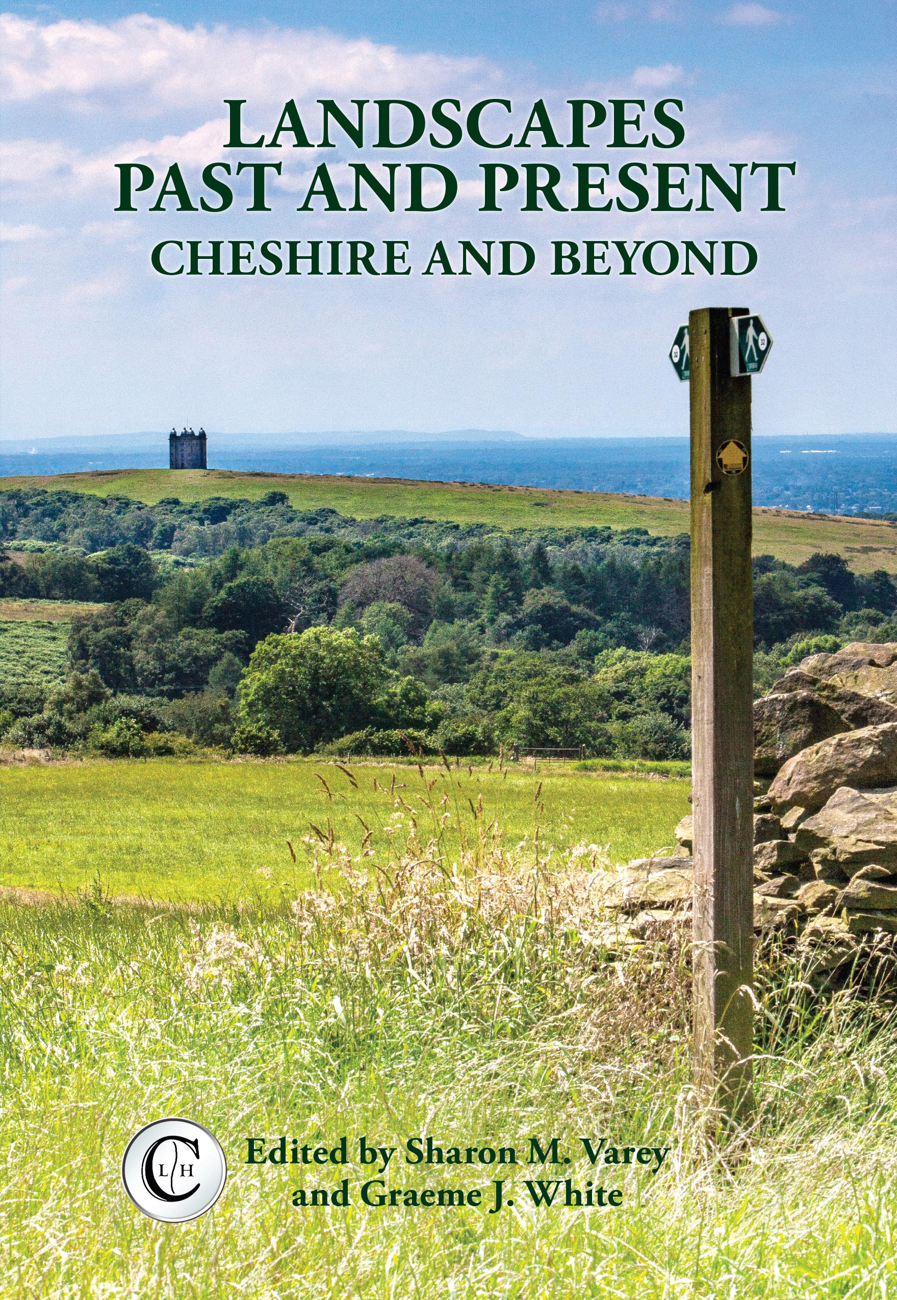 Landscapes Past and Present Cheshire and Beyond