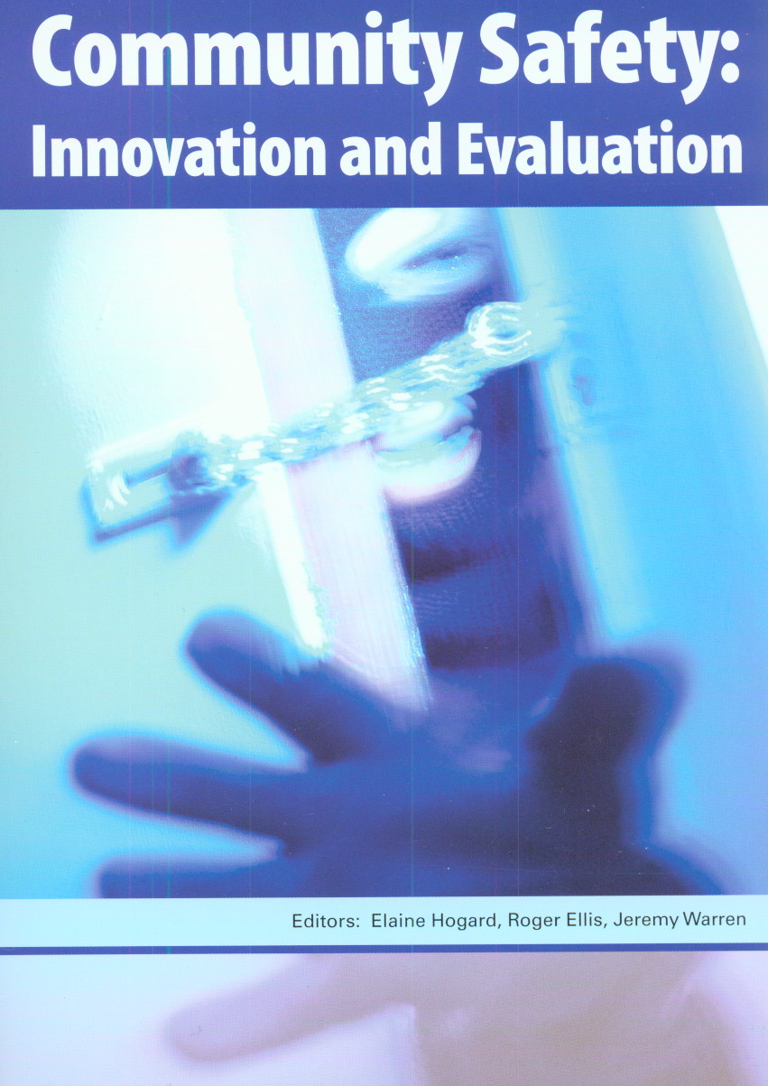 Community Safety: Innovation and Evaluation