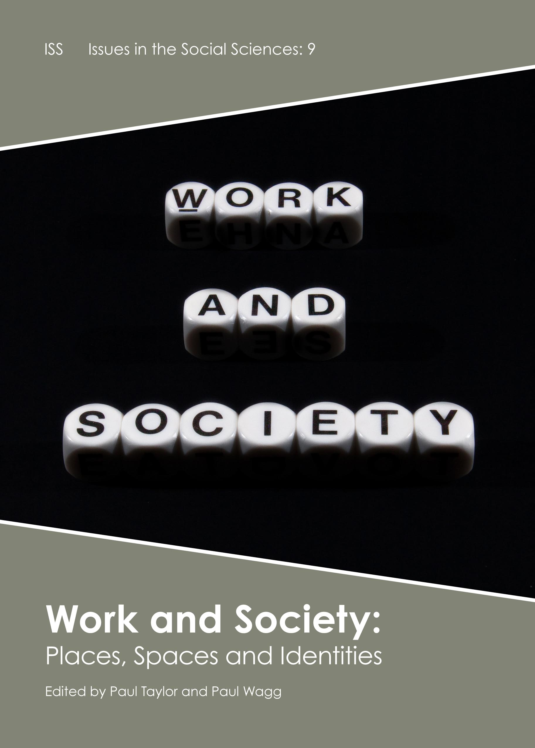 Work and Society: Places, Spaces and Identities