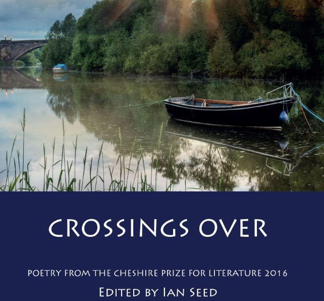 Crossings Over - Poetry from the Cheshire Prize for Literature 2016