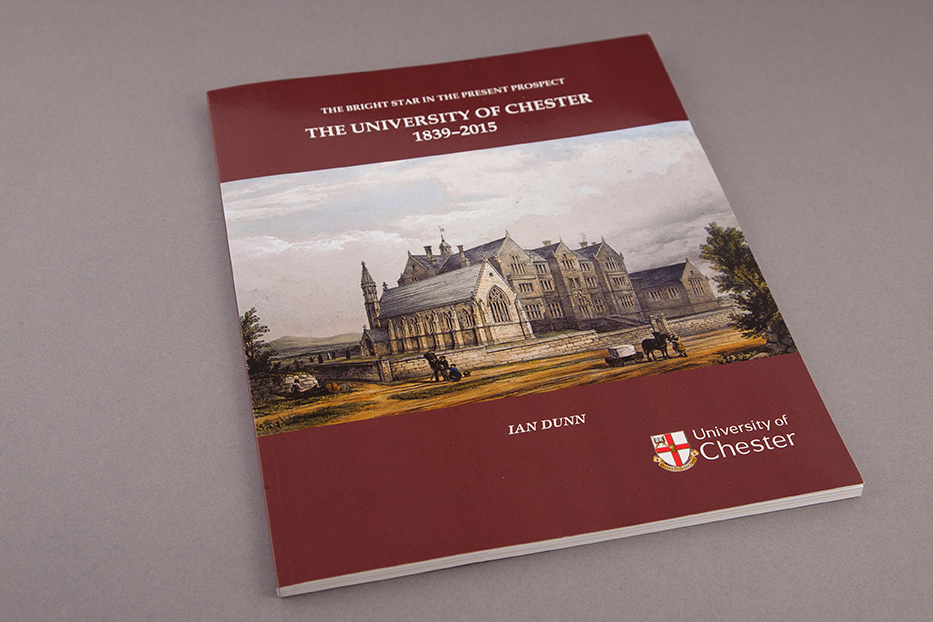 The University of Chester 1839-2015 History Book